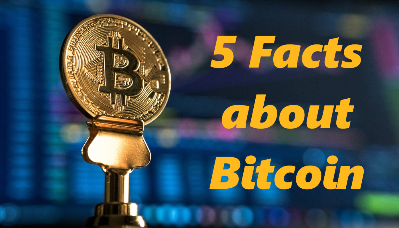 5 facts about Bitcoin | Crypto-invest.io