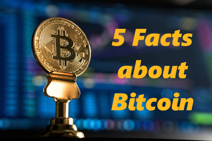 5 Facts about Bitcoin that You Should Know