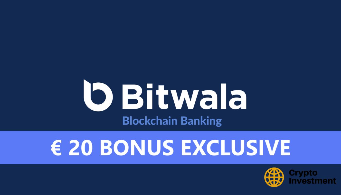 Bitwala Bonus for Registration